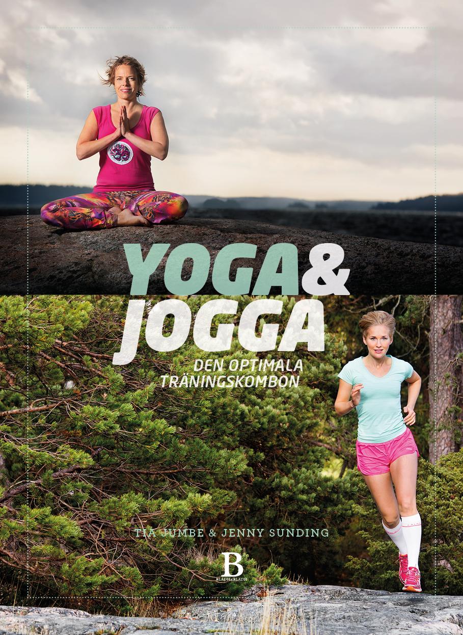 Yoga & Jogga – den optimala träningskombon