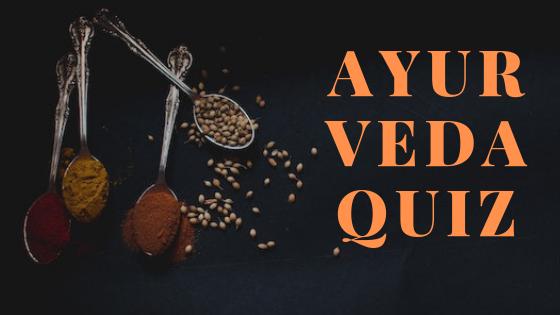 Ayurvedaquiz – testa dina kunskaper i hälsoläran!