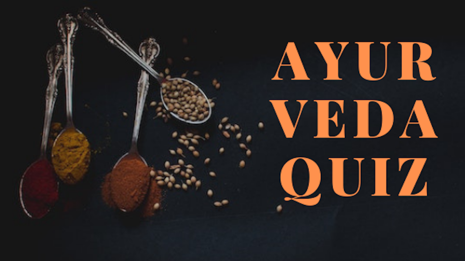 Testa dina kunskaper i ayurveda och yoga!