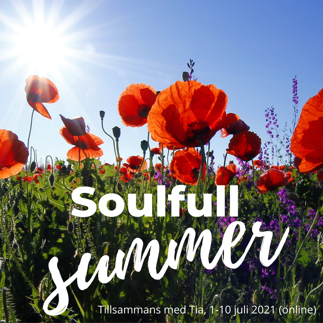 Onlinekurs 1-10/7: SoulfulSummer